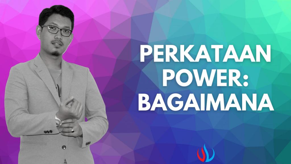 Perkataan power: Bagaimana?