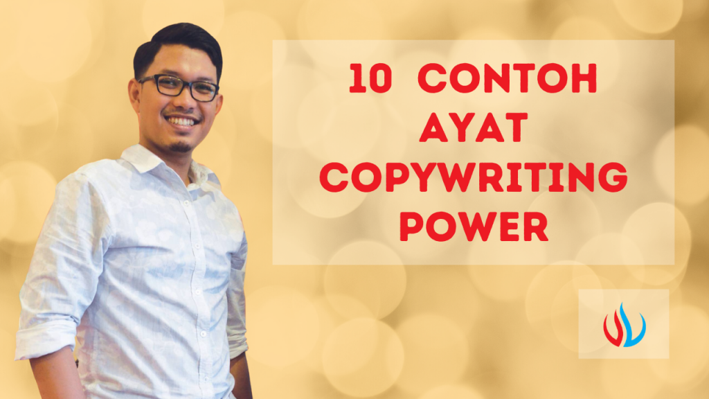 10 contoh ayat copywriting power!